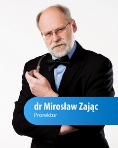 Prorektor Mirosław Zając