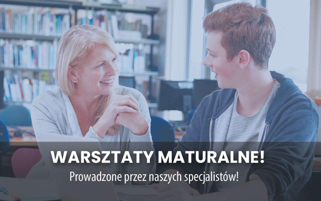 WARSZTATY MATURALNE